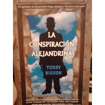 La Conspiración Alejandrina Terry Bisson Factoría De Ideas