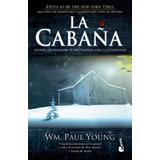 La Cabaña - W. M. Paul Young - Nuevo