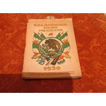 Calendario Cívico Mexicano Anos 1930 Rarísimo Dr. Atl Ymas