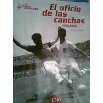 El Oficio De Las Canchas Revista Clio Vv4