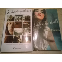 Si Decido Quedarme,lo Que Fue De Ellla, Paquete De 2 Libros