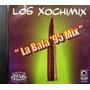 Los Xochimix - La Bala 95 Mix