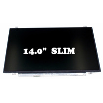 Display 14.0 Slim N140bge-l43,hp,vaio,dell,acer,gatawey.