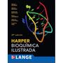 Libro: Bioquímica De Harper 29 Edición - Pdf