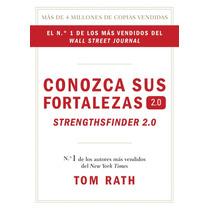 Libro Conozca Sus Fortalezas - Strengthsfinder 2.0 +regalo