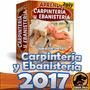 Carpinteria Pack Aprende Carpinteria Y Ebanisteria 900 Pags