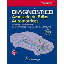 Libro:diagnostico Avanzado De Fallas Automotrices