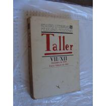 Libro Revistas Literarias Mexicanas Modernas , Taller Vii-xi