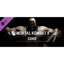 Mortal Kombat X Goro Dlc Steam Oferta!!! Pc