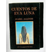Isabel Allende Cuentos De Eva Luna Libro Mexicano 1992