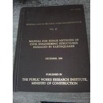 Manual Metodos De Reparacion Estructuras Dañadas Terremotos
