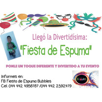 Fiesta De Espuma En Queretaro Bubbles