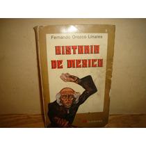 Historia De México - Fernando Orozco Linares