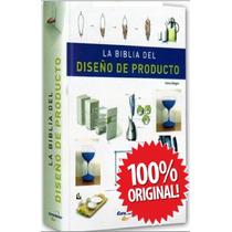 La Biblia Del Diseño De Producto 1 Vol Euromexico