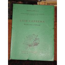 Armando Porras Luis Cabrera Revolucionario E Intelectual