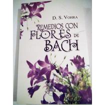 Remedios Con Flores De Bach D. S. Vohra