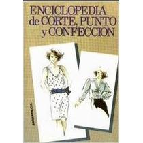 La Gran Enciclopedia De Corte Punto Y Confeccion