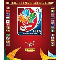 Mundial Femenil Canada 2015 Estampas Panini 100% Originales
