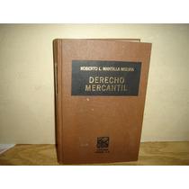 Derecho Mercantil - Roberto L. Mantilla