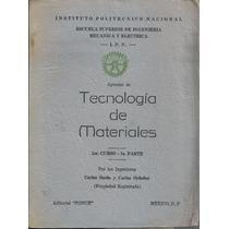 Tecnología De Materiales / Carlos Sordo - Carlos Ordoñez Ipn