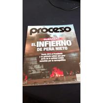 Proceso - Guerrero El Infierno De Peña Nieto #1981 Año 2014