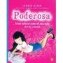 Libro Poderosa Una Chica Con El Mundo En Su Mano *cj