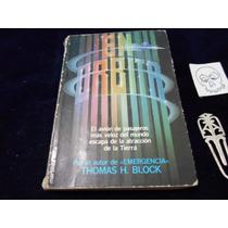 En Orbita Thomas H. Block