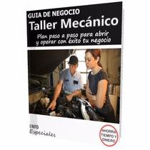 Como Abrir Un Taller Mecanico - Requisitos Para Negocio