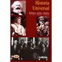 Historia Universal 3/ed - Rodriguez Arvizu / Limusa