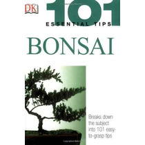 Bonsai (101) Consejos Esenciales