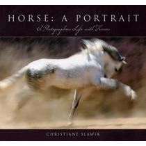 Caballo De Un Retrato: La Vida De Un Fotógrafo Con Los Cabal