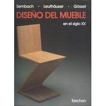 Diseño Del Mueble En El Siglo Xx.