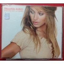 Paulina Rubio Si Tu Te Vas/ Don T Say Goodbye Cd Single 2002