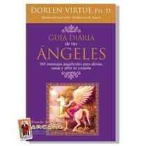 Libro Guia Diaria De Tus Angeles - 365 Mensajes Angelicales