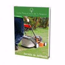 Guía Para Abrir Negocio De Servicio De Jardineria