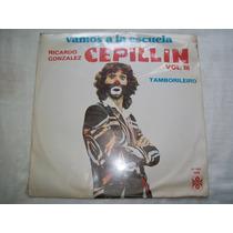 Cepillin. Vol. 3. Vamos A La Escuela. Disco L.p. Sellado