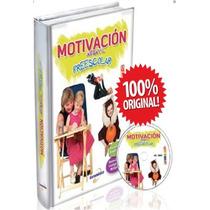 Motivación Infantil Preescolar 1 Vol + 1cd Euromexico