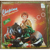 Documental. Chepina. Platillos Tipicos Mexicanos, Lp 12´,