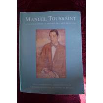 Manuel Toussaint Su Proyeccion En La Historia Del Arte Mexic
