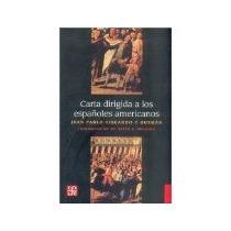 Libro Carta Dirigida A Los Espanioles Americanos *cj
