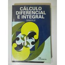Calculo Diferencial E Integral Granville Envio Gratis