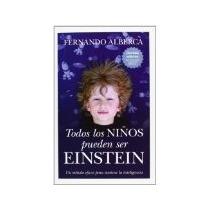 Libro Todos Los Niños Pueden Ser Einstein *cj