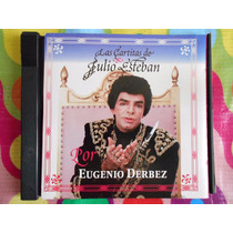 Eugenio Derbez Cd Las Cartitas De Julio Esteban.1995
