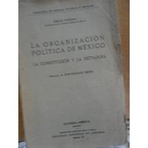 La Organización Política De México La Constitución Y La