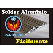 2 Varillas Para Soldar Aluminio Sin Máquina
