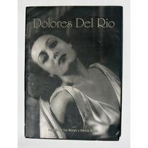 Dolores Del Rio Biografia Libro Mexicano Pasta Dura 1996