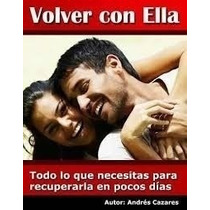 Libro Volver Con Ella + Regalos+ Extras