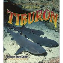 El Ciclo De Vida Del Tiburon/ The Life Cycle Of A Shark