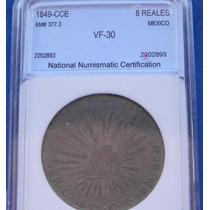 Moneda México Culiacan 8 Reales 1849 C E Excelente Estado