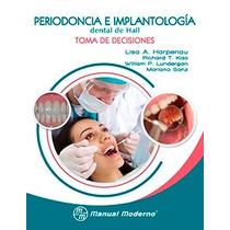 Periodoncia E Implantología Dental De Hall.odontología.
